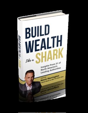 Build Wealth Like A Shark book